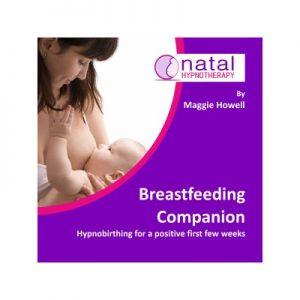 Natal Hypnotherapy Breastfeeding Companion CD